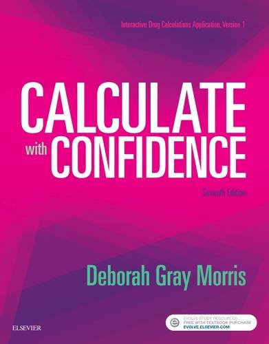 Calculate with Confidence  7th 2018 9780323396837 Front Cover