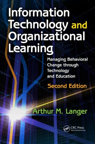 Information Technology and Organizational Learning Managing Behavioral Change Through Technology and Education 2nd 2010 (Revised) edition cover