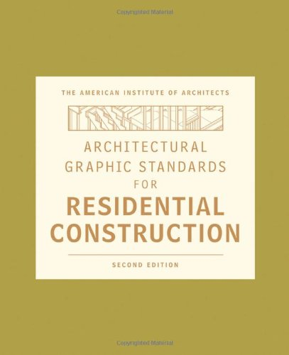 Architectural Graphic Standards for Residential Construction  2nd 2010 edition cover