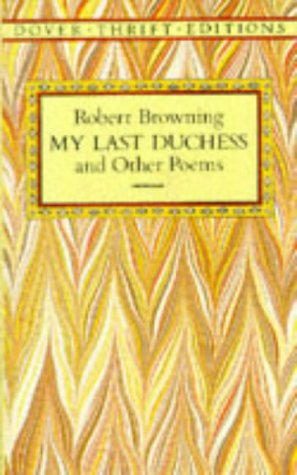 My Last Duchess and Other Poems  Reprint  9780486277837 Front Cover