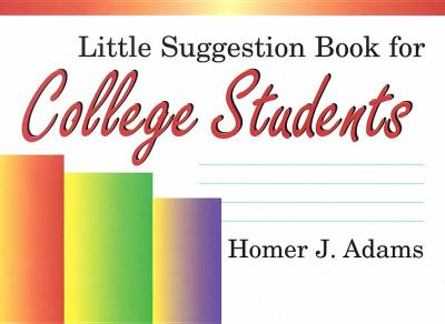 Little Suggestion Book for College Students  N/A 9780533148837 Front Cover