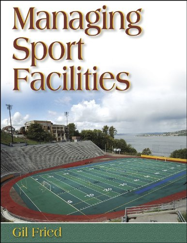 Managing Sport Facilities   2005 edition cover