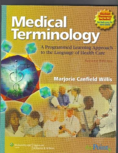 Medical Terminology A Programmed Learning Approach to the Language of Health Care 2nd 2007 (Revised) edition cover