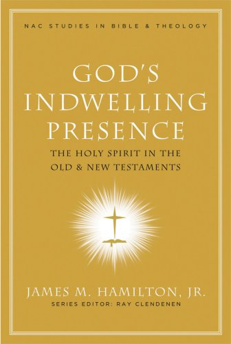 God's Indwelling Presence The Holy Spirit in the Old and New Testaments  2006 edition cover