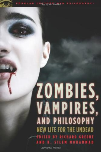 Zombies, Vampires, and Philosophy   2010 edition cover