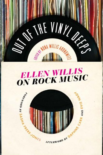 Out of the Vinyl Deeps Ellen Willis on Rock Music  2011 edition cover
