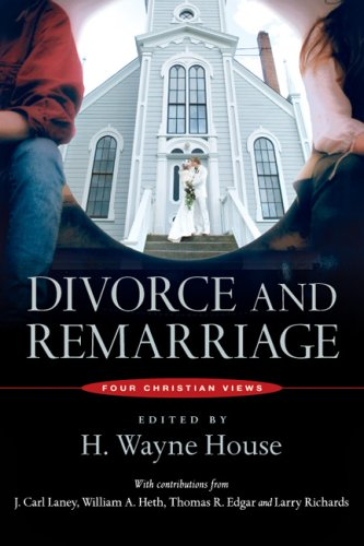 Divorce and Remarriage Four Christian Views N/A edition cover