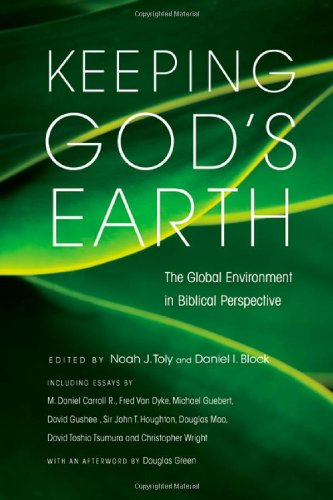 Keeping God's Earth The Global Environment in Biblical Perspective  2010 edition cover