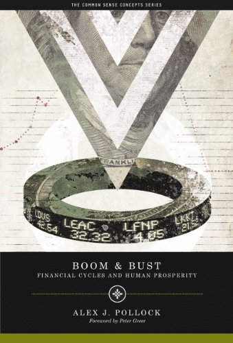 Boom and Bust Financial Cycles and Human Prosperity  2010 edition cover