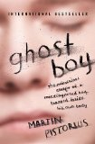 Ghost Boy The Miraculous Escape of a Misdiagnosed Boy Trapped Inside His Own Body  2013 9781400205837 Front Cover