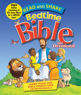 Read and Share Bedtime Bible and Devotional   2012 9781400320837 Front Cover