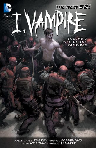 I, Vampire Vol. 2: Rise of the Vampires (the New 52)   2013 9781401237837 Front Cover