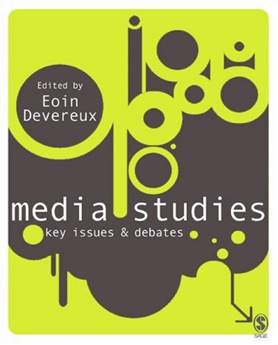 Media Studies Key Issues and Debates  2007 9781412929837 Front Cover