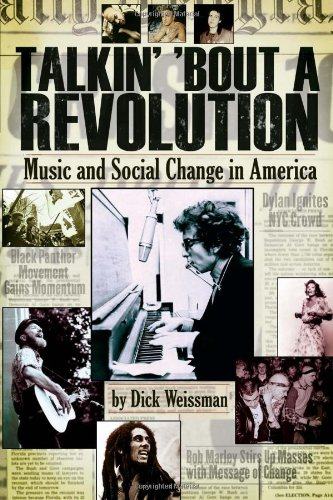 Talkin' 'Bout a Revolution Music and Social Change in America  2010 edition cover