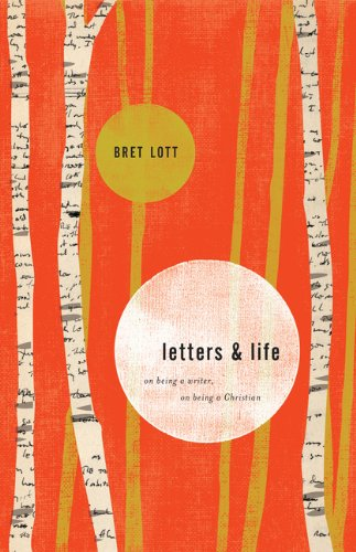 Letters and Life On Being a Writer, on Being a Christian  2013 edition cover