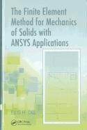 Finite Element Method for Mechanics of Solids with ANSYS Applications   2011 edition cover