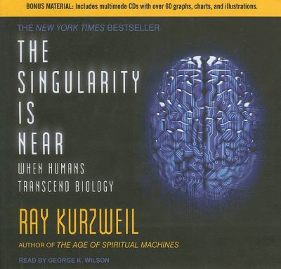 The Singularity Is Near: When Humans Transcend Biology Library Edition  2011 edition cover