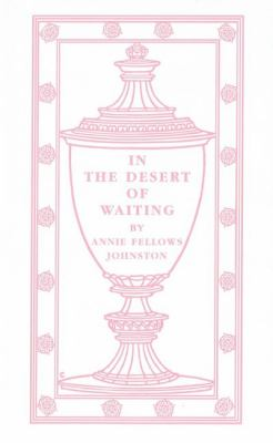 In the Desert of Waiting   1999 9781557093837 Front Cover