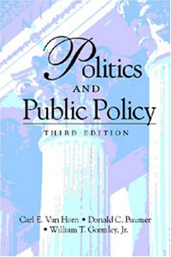 Politics and Public Policy  3rd 2001 (Revised) edition cover