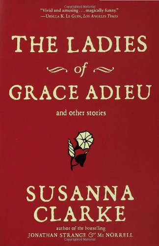 Ladies of Grace Adieu And Other Stories N/A edition cover