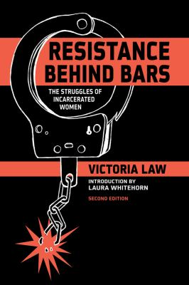 Resistance Behind Bars The Struggles of Incarcerated Women 2nd 2012 edition cover