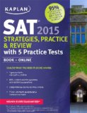 SAT 2015 Strategies, Practice and Review with 5 Practice Tests  2014 edition cover