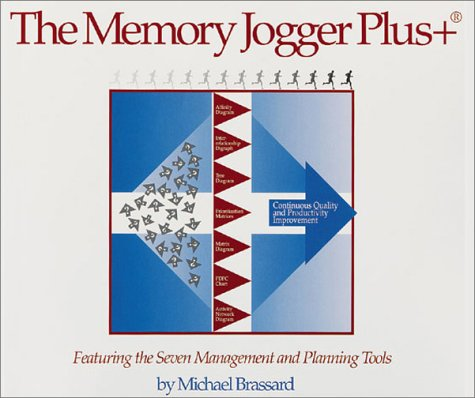 Memory Jogger Plus+ : Featuring the Seven Management and Planning Tools 1st 1996 (Revised) edition cover