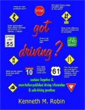 Got Driving?  2004 9781932373837 Front Cover
