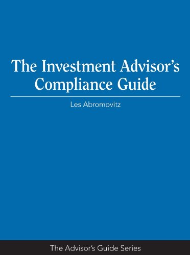 Investment Advisor's Compliance Guide   2012 edition cover