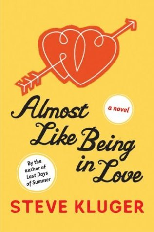 Almost Like Being in Love A Novel  2004 edition cover