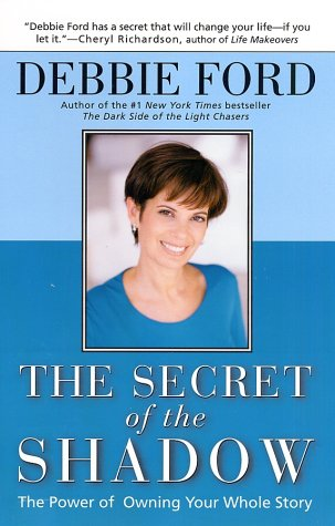 Secret of the Shadow The Power of Owning Your Whole Story N/A 9780062517838 Front Cover