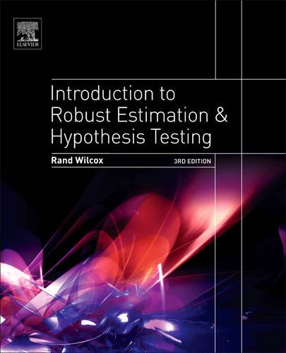 Introduction to Robust Estimation and Hypothesis Testing  3rd 2012 edition cover