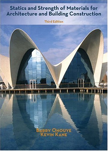 Statics and Strength of Materials for Architecture and Building Construction  3rd 2007 (Revised) edition cover