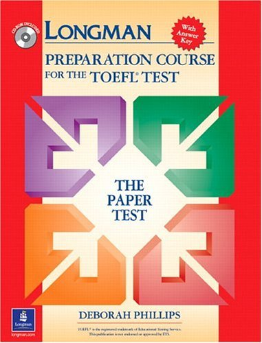 Longman Preparation Course for the TOEFL Test The Paper Test, with Answer Key  2004 edition cover