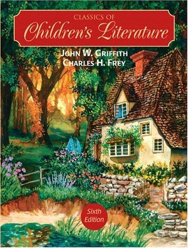 Classics of Children's Literature  6th 2005 edition cover