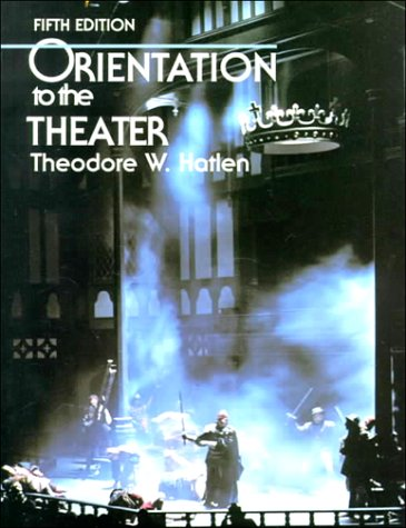 Orientation to the Theater  5th 1992 edition cover
