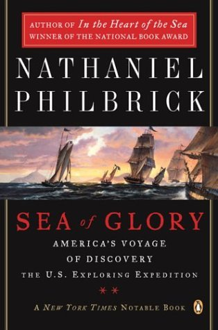Sea of Glory America's Voyage of Discovery, the U.S. Exploring Expedition, 1838-1842  2003 edition cover