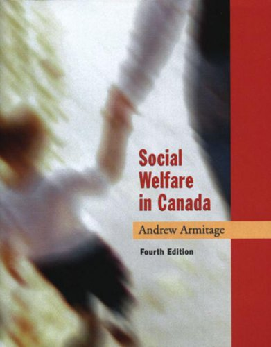 Social Welfare in Canada  4th 2003 (Revised) 9780195417838 Front Cover