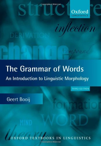 Grammar of Words An Introduction to Linguistic Morphology 3rd 2012 edition cover