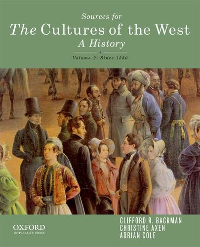 Cultures of the West A History - Since 1350 N/A edition cover