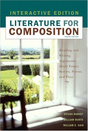 Literature for Composition, Interactive Edition  8th 2008 9780205563838 Front Cover