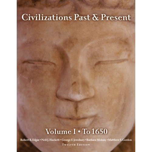 Civilizations Past and Present  12th 2011 9780205774838 Front Cover
