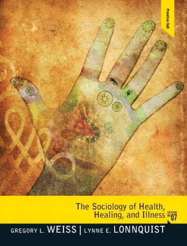Sociology of Health, Healing, and Illness  7th 2012 (Revised) edition cover