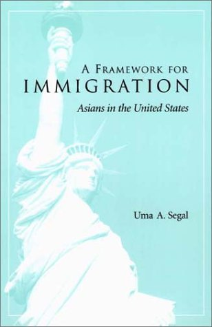 Framework for Immigration Applications to Asians in the United States  2002 9780231120838 Front Cover