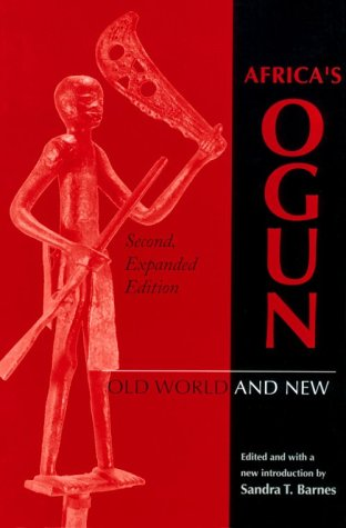 Africa's Ogun Old World and New 2nd 1997 (Expanded) edition cover