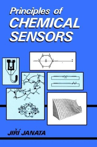 Principles of Chemical Sensors   1989 9780306431838 Front Cover