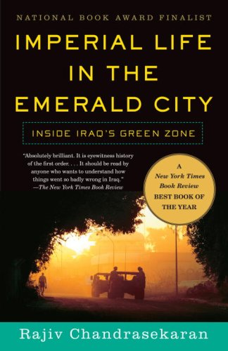 Imperial Life in the Emerald City Inside Iraq's Green Zone N/A edition cover
