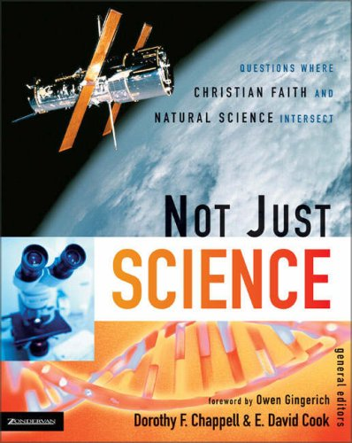 Not Just Science Questions Where Christian Faith and Natural Science Intersect  2005 9780310263838 Front Cover