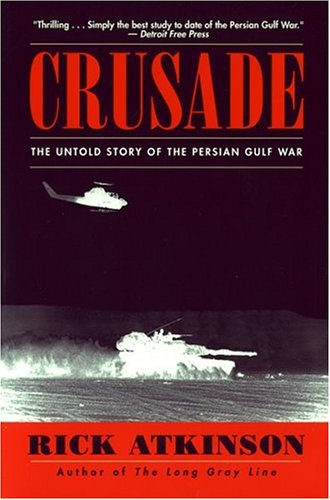 Crusade The Untold Story of the Persian Gulf War  1994 edition cover