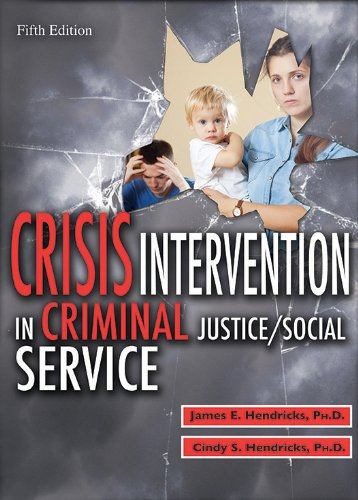 Crisis Intervention in Criminal Justice/Social Service  5th 2014 edition cover